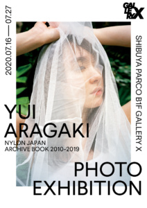YUI ARAGAKI NYLON JAPAN ARCHIVE BOOK 2010-2019 PHOTO EXHIBITION