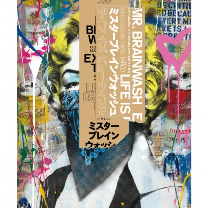 "MR.BRAINWASH、日本初の大規模個展「MR.BRAINWASH EXHIBITION ""LIFE IS BEAUTIFUL""」東京開催決定!"