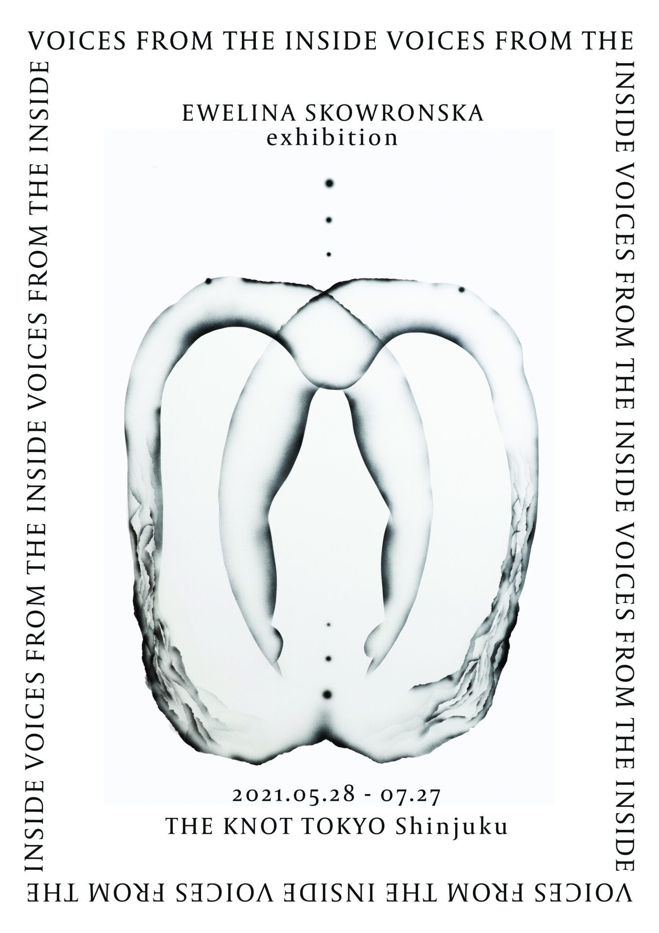 Ewelina Skowronska exhibition『Voices from the inside』